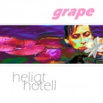 Grape: Heligt Hotell (12 songs) 2001